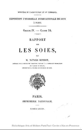 Exposition universelle internationale de 1878 à Paris, groupe IV, clsse 34 : rapport sur les soies